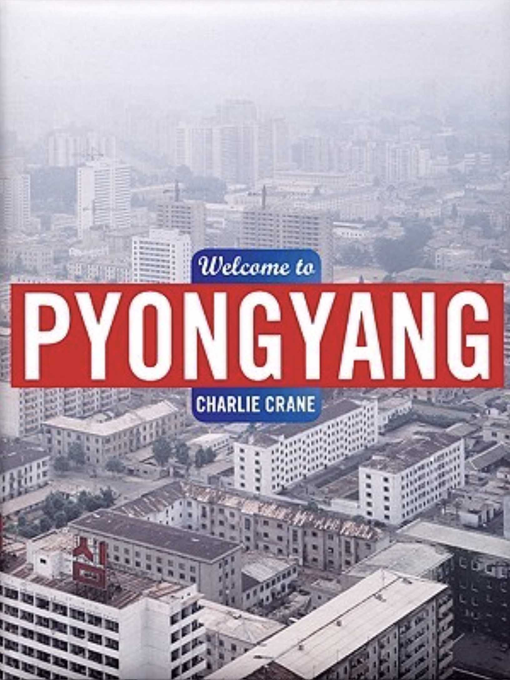 Welcome to Pyongyang book cover